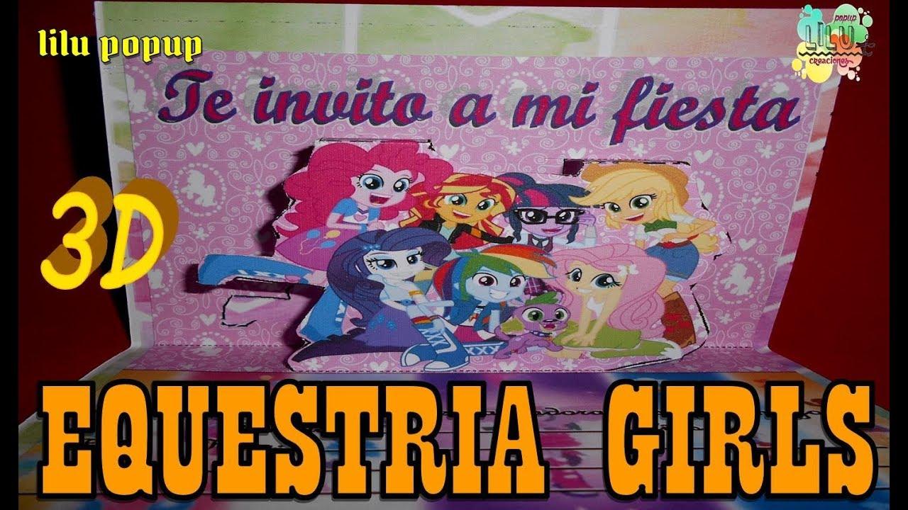 Como Hacer Una Invitación De My Little Pony Equestria Girls Invitacion 3d