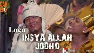 INSYA ALLAH JODHO - ARIF CITENX