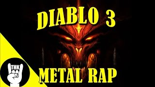 Repeat youtube video DIABLO 3 METAL RAP | TEAMHEADKICK