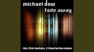 Play Fade Away (Ishe Remix)