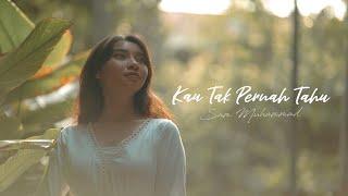 Gambar cover Kau Tak Pernah Tahu - Sam Muhammad (Fan-made MV)