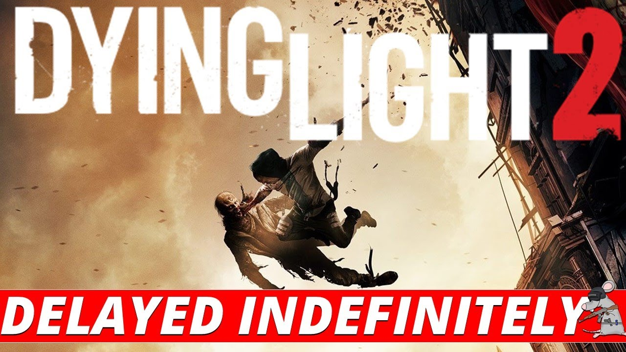DYING LIGHT 2 Delayed! Why Is 2020 The Year of Game Delays! thumbnail