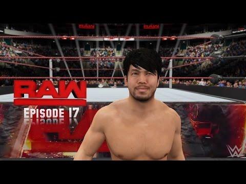 WWE 2K17 Monday Night Raw Story Mode  Episode 17