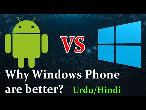 Android Vs Windows Phones  Which Is Better In Performance, Security, Features  Mobile OS  Urdu Hindi