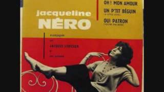 Jacqueline Nero - Un P'tit Béguin