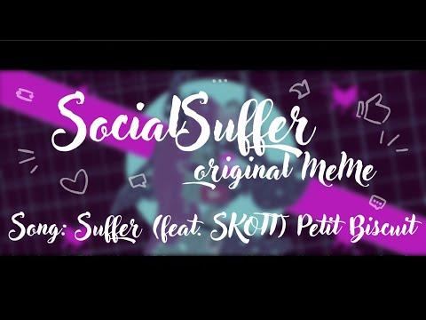 SocialSuffer | ORIGINAL MEME