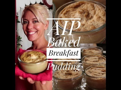 AIP Baked Breakfast Pudding
