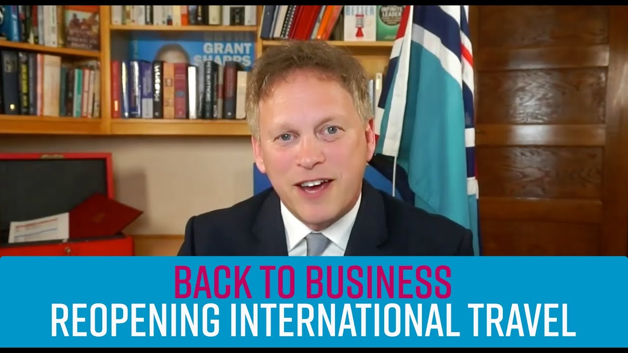 "Shapps - ""Light at the end of the tunnel"" for reopening international travel"