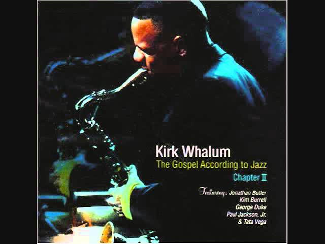 kirk-whalum-falling-in-love-with-jesus-soulbrothanumbahone