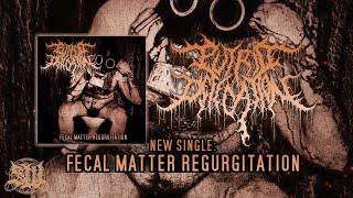 PUTRID DEFECATION - FECAL MATTER REGURGITATION [SINGLE] (2020) SW EXCLUSIVE