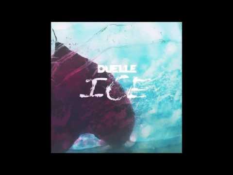 DUELLE - ICE