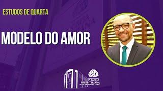 Modelo do Amor - Rev Alberto