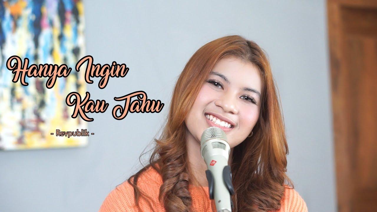 HANYA INGIN KAU TAHU - REVPUBLIK | Cover by Nabila Maharani