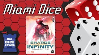 Miami Dice: Shards of Infinity