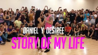 Story of My Life - Daniel Y Desiree (Bachata)- Madrid Salsa Festival (2014)