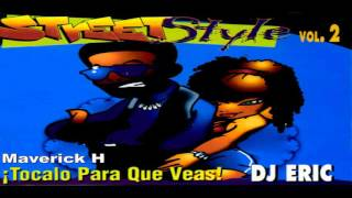 Baixar DJ Eric Street Style Vol 2 Tocalo Para Que Veas! 1995