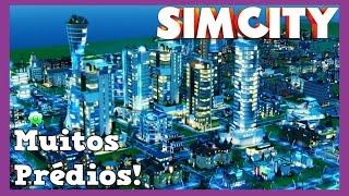 MUITOS PRÉDIOS! - SIMCITY #4