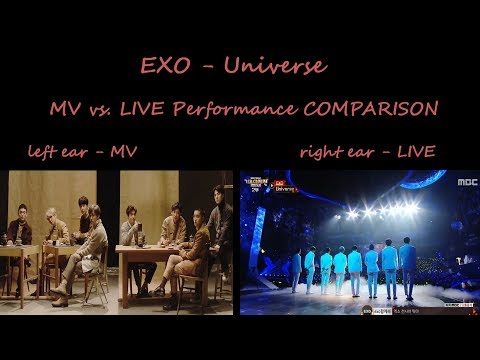 EXO - Universe (MV vs. LIVE version)...
