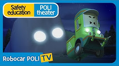 Safety education | Poli theater | Solve the problem in a safe way.