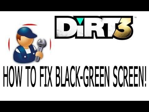 Dirt3 how to fix black green screen hd youtube