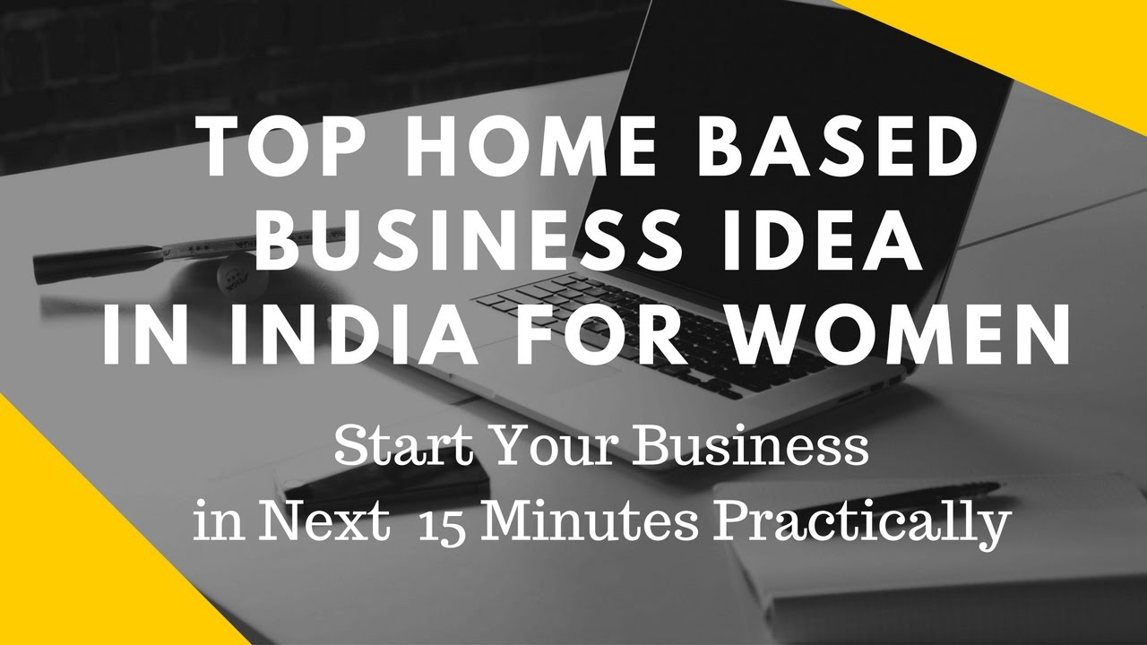 Home Based Small Business Ideas For Women In India Practical Youtube