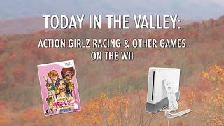 The Video Game Valley - Action Girlz Racing & Other Games Wii
