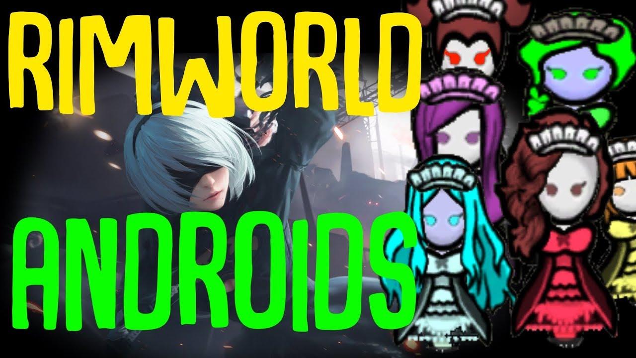Androids Mod! Rimworld Mod Showcase