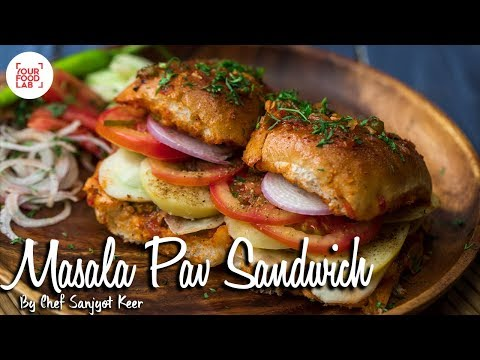 Masala Pav Sandwich | Indian Street Food Recipes | Chef Sanjyot Keer | Your Food Lab