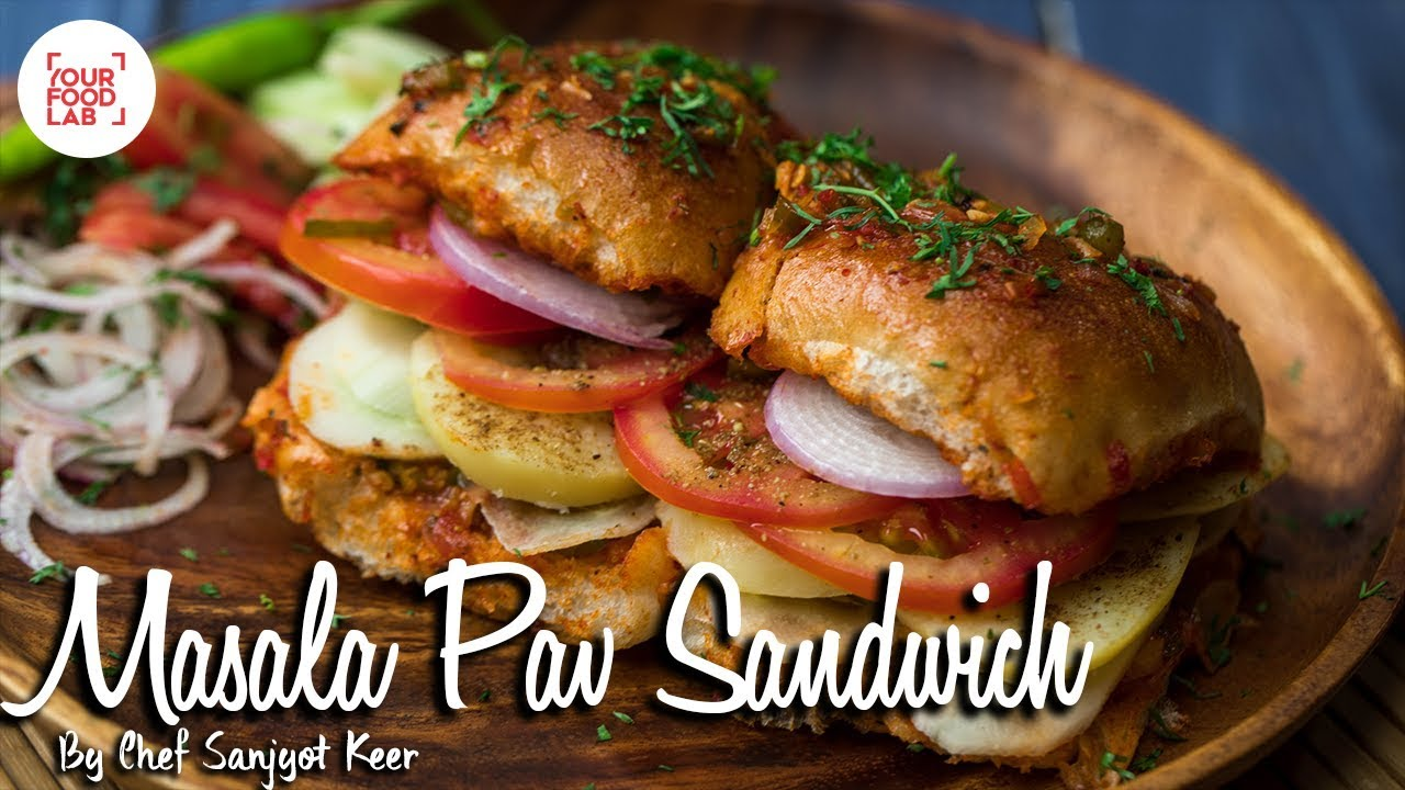 Masala pav sandwich indian street food recipes chef sanjyot keer masala pav sandwich indian street food recipes chef sanjyot keer your food lab forumfinder