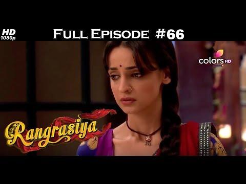 Rangrasiya - Full Episode 66 - With English Subtitles