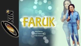 FARUK Latest Nollywood Yoruba Movie 2015