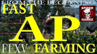 FAST AP FARMING In Final Fantasy XV (How To Farm AP FAST In Final Fantasy 15 Using Warp Strike)