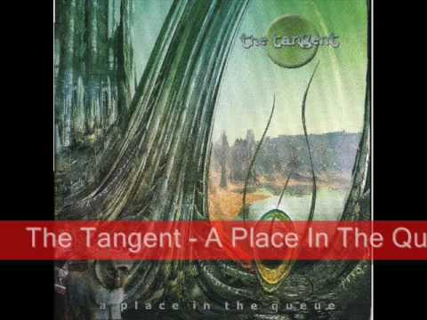 The Tangent - A Place In The Queue (2006)