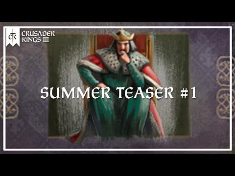 CK3 Summer Teaser #1 |