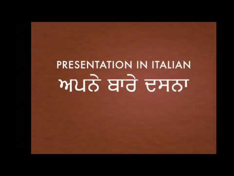 Learn italian in punjabi - ਇਟਾਲੀਅਨ ਸਿਖੋ ਪੰਜਾਬੀ ਿਵਚ