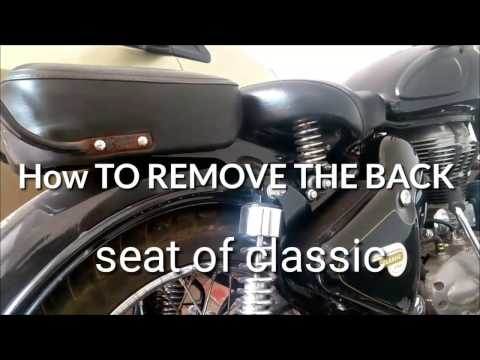 How to remove back seat of Royal enfield classic 350
