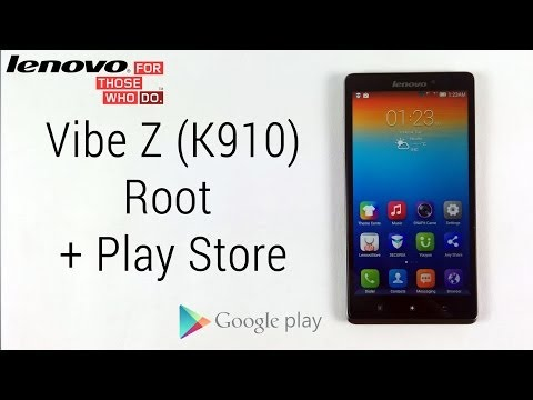 How to Root the Lenovo Vibe Z K910 & Install Google Apps incl. Play Store