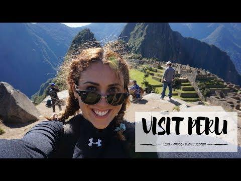 Visiting Peru (Lima---Cusco---Machu Picchu)