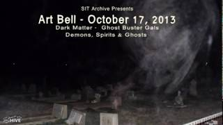Art Bell's Dark Matter - Ghost Buster Gals - Demons, Spirits & Ghosts