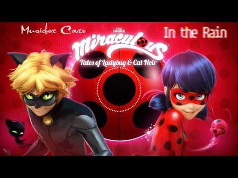 [Music box Cover] Miraculous Ladybug - In The Rain