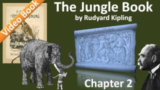 Chapter 02 - The Jungle Book by Rudyard Kipling - Kaa's Hunting | Road-Song of the Bandar-Log(, 2011-09-29T08:11:00.000Z)