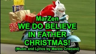 We do believe in Father Christmas - Karaoke - A new Christmas Song - MarZen
