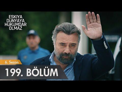 Eşkıya Dünyaya Hükümdar Olmaz 199. Bölüm - Sezon Finali