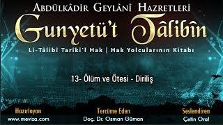 Abdulkadir Geylani Hazretleri - Gunyetü't Talibin - 13 - Ölüm ve Ötesi - Diriliş