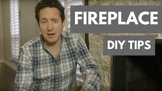 DIY Fireplace Tips | Sardone Construction