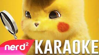 Pokémon Detective Pikachu Song   Team   by #NerdOut [KARAOKE VERSION]