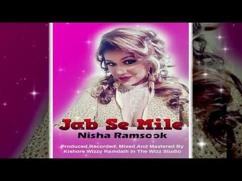 Nisha Ramsook - Jab Se Mile (2019 Bollywood Cover)