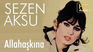 Sezen Aksu - Allahaşkına - 45'lik (Official Audio)