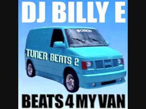 DJ Billy E - ''Beats 4 My Van (PART 2)