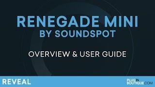 SoundSpot Renegade Mini | Bigger Better Bassline's VST Plugin